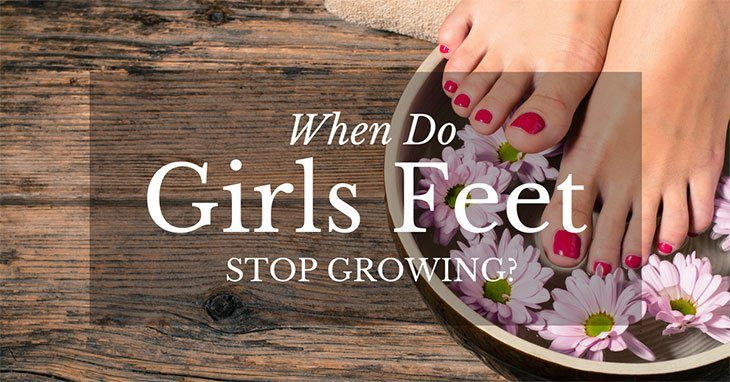 when do girls' feet stop growing