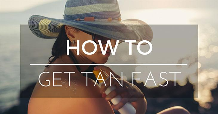 how to get tan fast