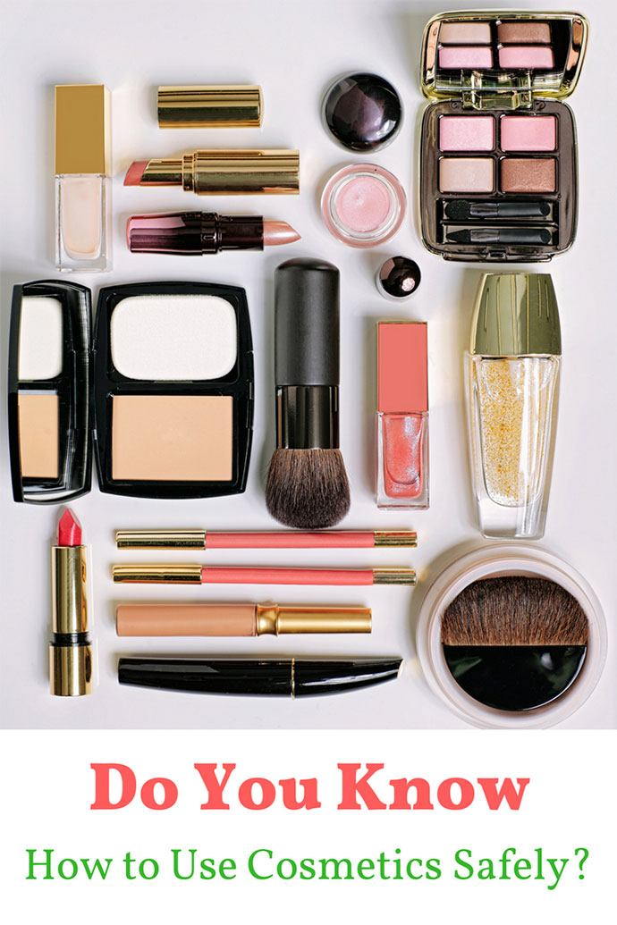 Do You Know How to Use Cosmetics Safely?