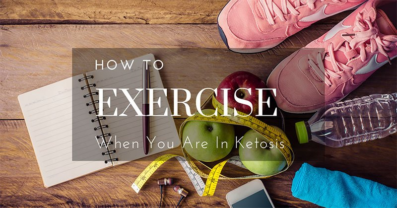exercise when you are in ketosis